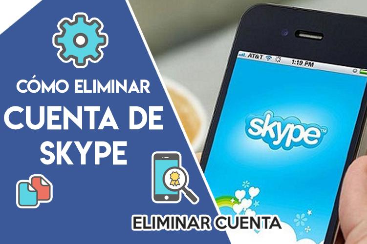 Cómo eliminar cuenta de Skype