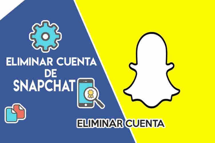 Como eliminar una cuenta de Snapchat