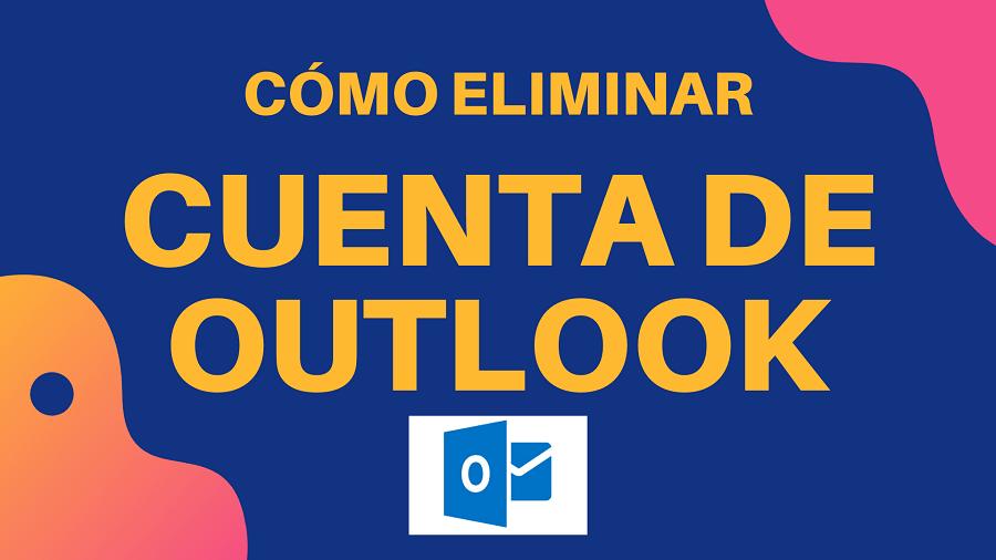 Como eliminar cuenta de Outlook