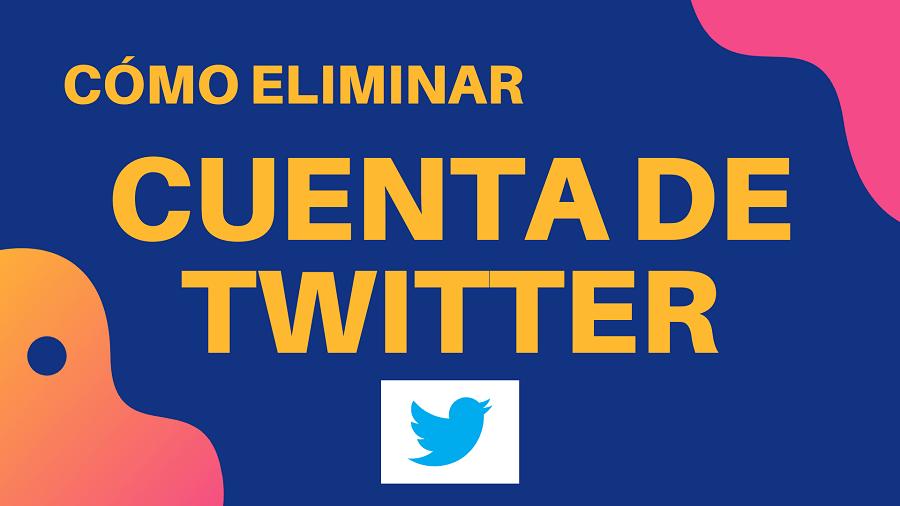 Como eliminar cuenta de Twitter